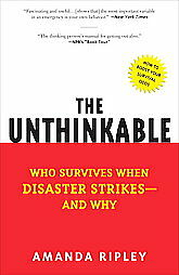 The-Unthinkable-Who-Survives-When-Disaster-Strikes-and-Why-by-Amanda-Ripley-2009-Paperback-Reprint