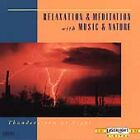 Thunderstorm at Night by Relaxation & Meditation (CD, Sep-1993, Laserlight)