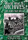 The World War 2 Archives - The Allies Fight Back (DVD, 2008)