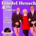 Schlagerjuwelen-Ihre Großen Erfolge (new Version) von Friedel & Die Cyprys Hensch (2007)
