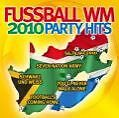 Fußball-Party Hits von Various Artists (2010)