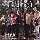 Danú - Think Before You Think (2000)