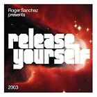 Roger Sanchez - Release Yourself 2003 (Mixed by , 2003)