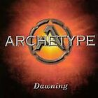 Dawning by Archetype (CD, Mar-2002, Archetype Records)