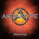 ARCHETYPE Dawning CD 10 tracks FACTORY SEALED NEW 2002 Archetype USA