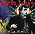 Dylanesque von Bryan Ferry (2007)