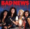 Bad News von Bad News (2004)