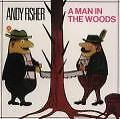 A Man In The Woods von Andy Fisher (2000)