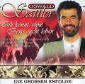 Ich Könnt Ohne Berge Nicht Leben von Oswald Sattler (2002)