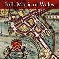 Folk Music Of Wales von Various Artists (2008)