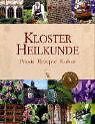 Klosterheilkunde von Hermann Scharnagl