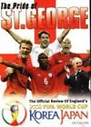 The Pride Of St George - England's World Cup 2002 (DVD, 2004)