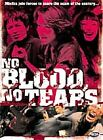 No Blood No Tears (DVD, 2007)