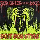 Slaughter & the Dogs - Do It Dog Style (2000)