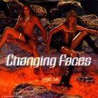 Changing Faces - Visit Me (2000)
