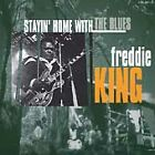 Freddie King - Stayin' Home With The Blues (1998)