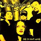 Tura Satana - All Is Not Well (CD 2001)