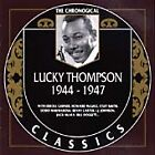 Lucky Thompson - 1944-1947 (2000)