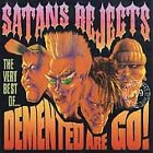 Demented Are Go - Satan's Rejects (The Very Best of , 2015)