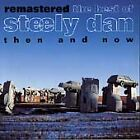 Steely Dan - Remastered (The Best of - Then and Now, 1999)