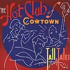 The Hot Club of Cowtown - Tall Tales (1999)