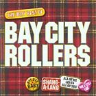 Bay City Rollers - Bye Bye Baby (The Very Best of the , 2004)