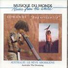 Jowandi - Australie-Bugarrigarra (Le Reve Aborigène, 2002)