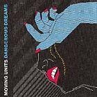 Moving Units - Dangerous Dreams (2005)