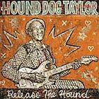Hound Dog Taylor - Release the Hound (2004)