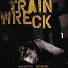 Boys Night Out - Trainwreck (2005)