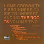 The Roots - Home Grown! The Beginner's Guide to Understanding the Roots, Vol. 2 (Parental Advisory) [PA] (2005)