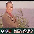 Matt Monro - Songs of Love (1998)
