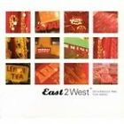 Various Artists - East 2 West (Ethno-Electronic Tales from Istanbul, 2004)