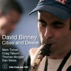 David Binney - Cities and Desire (2006)