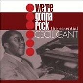 *NEW*  Cecil Gant - We're Gonna Rock (The Essential) (CD) . FREE UK P+P ........