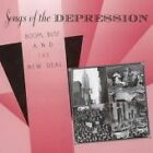 Various Artists - Songs of the Depression (Boom, Bust & New Deal, 1999)