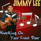 Jimmy Lee - Knocking on Your Front Door (2001)
