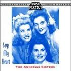 The Andrews Sisters - Says My Heart (2012)