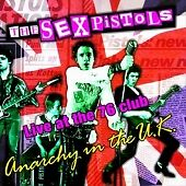 Sex-Pistols-Anarchy-In-The-UK-Live-At-The-76-Club-2001