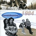 Various Artists - Friends Reunited (Music of the Year 1984)  (2004)
