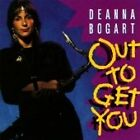 Deanna Bogart - Out to Get You (2005)