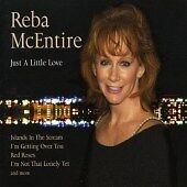 Reba-McEntire-Just-a-Little-Love-CD-BRAND-NEW-SEALED