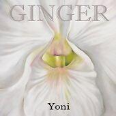 Ginger - Yoni (2008)