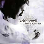 Keith Sewell - Love Is a Journey (2007)