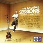 Various Artists - Saturday Sessions The (2007)