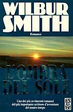 Letteratura e narrativa storica e mitologica Wilbur Smith
