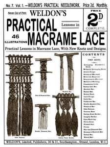 Weldon's 2D #7 c.1885 Victorian Era Instructions in Macrame Lace (1st Book)