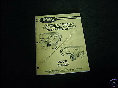 Hi Way E 2020 Assemly Operation   Maintenance Manual