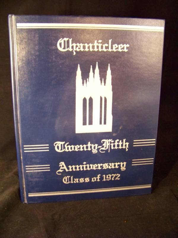 Chanticleer, Class of 1972 Duke University 25th Reunion