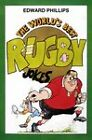 World's Best Rugby Jokes by Edward Phillips (Paperback, 1998)